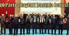 AK Parti adayları basınla buluştu