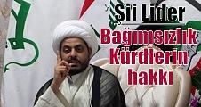 Şii Lider: Bağımsızlık Kürdlerin hakkı