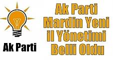 Ak Parti Mardin Yeni il Yönetimi Belli Oldu