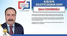 Ak Parti Kızıltepe ilçe Belediye başkan adayı Cevheroğlu oldu