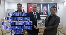 BASIN İLAN KURUMU'NDAN AK PARTİ MARDİN İL BAŞKANLIĞI'NA ZİYARET