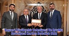 Kayseri Büyükşehir Belediyesi Ve Artuklu Belediyesi Kardeş Belediye Oldu