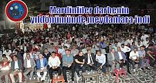 Mardinliler darbenin yıldönümünde meydanlara indi