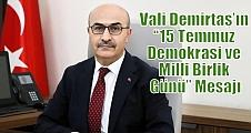 """Vali Demirtaş'ın """"15 Temmuz Demokrasi ve Milli Birlik Günü"""" Mesajı"""