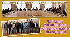 Vali Yaman, Mardin'de görev yapan gazetecilerle bir araya geldi