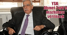 YSK: Ahmet Türk'e mazbatası verilecek