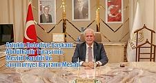 Artuklu Belediye Başkanı Abdülkadir Tutaşı'nın Mevlid Kandili ve Cumhuriyet Bayramı Mesajı