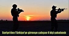 Suriye'den Türkiye'ye girmeye çalışan 4 kişi yakalandı