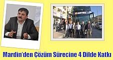 Mardin'den Çözüm Sürecine 4 Dilde Katkı