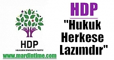 "HDP: ""Hukuk Herkese Lazımdır"""