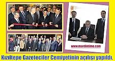 Kızıltepe Gazeteciler Cemiyetinin Açılışı Yapıldı