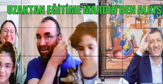 UZAKTAN EĞİTİME MARDİN'DEN ALKIŞ