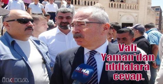 Vali Yaman'dan iddialara cevap