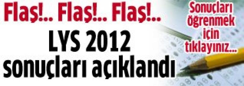 Ve LYS 2012 sonuçları açıklandı