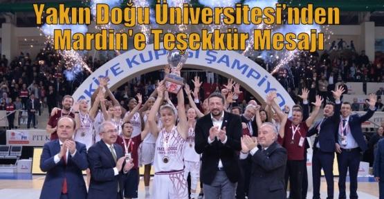 Yakın Doğu Üniversitesi'nden Mardin'e Teşekkür Mesajı