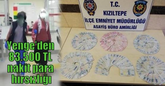 Yenge'den 83.500 TL nakit para hırsızlığı