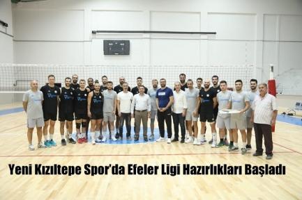 Yeni Kızıltepe Spor'da Efeler Ligi Hazırlıkları Başladı
