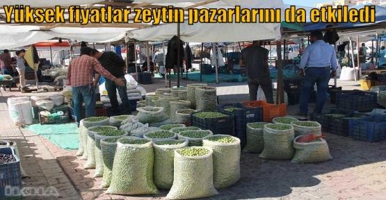 Yüksek fiyatlar zeytin pazarlarını da etkiledi