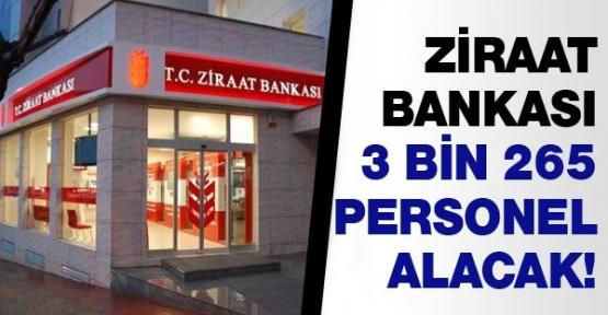 Ziraat Bankası 3 bin 265 personel alacak