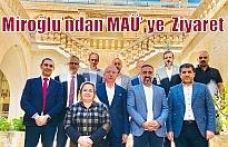 Miroğlu'ndan MAÜ' ye  Ziyaret