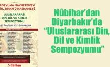 """Nûbihar'dan Diyarbakır'da """"Uluslararası Din, Dil ve Kimlik Sempozyumu"""""""