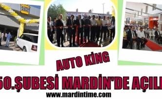 AUTO KİNG MARDİN'DE AÇILDI
