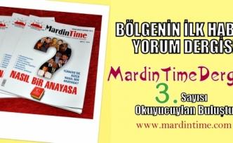 MARDİN-TİME 3. SAYISINDA 'ANAYASA' ÖZEL SAYISIYLA ÇIKTI