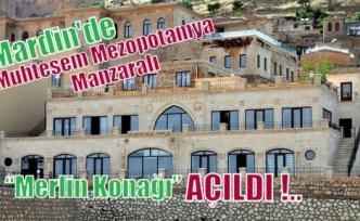 Muhteşem Mezopotamya manzaralı Merlin Konağı Cafe Restaurant AÇILDI !..