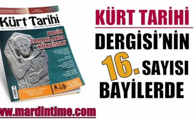Kürt Tarihi Dergisi'nin 16. Sayısı Bayilerde